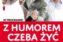 """Zamość Wydarzenie Kabaret PARANIENORMALNI - """"Z humorem czeba żyć"""""""